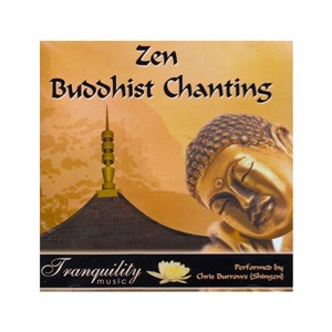 Zen Buddhist Chanting CD
